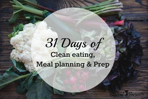 31 Days of Clean Eating Meal Planning & Prep