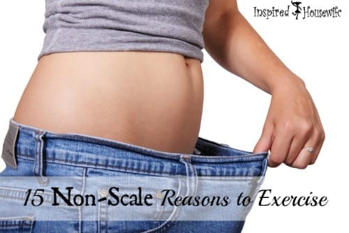 Exercise does more for you than lose weight and inches. Check out these 15 non-scale reasons reasons to exercise daily and not only for weight loss