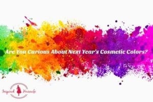 Are You Curious About Next Year's Cosmetic Colors?