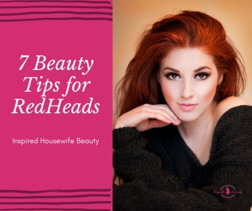 7 Beauty Tips for Redheads