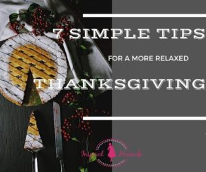 7 Simple Tips for a More Relaxed Thanksgiving