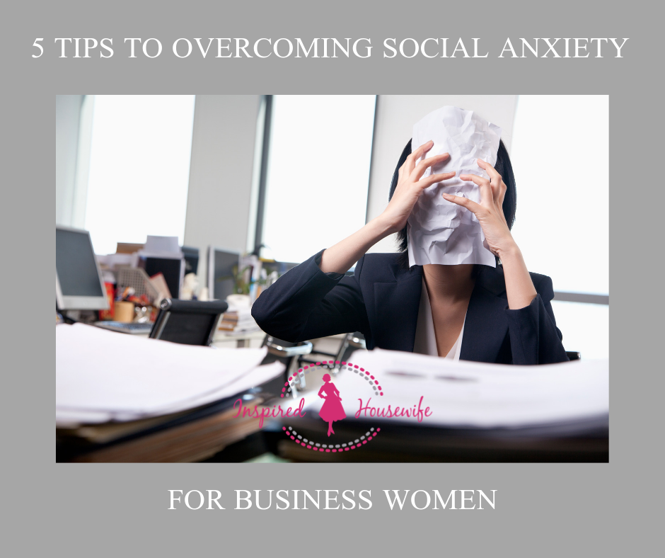 5 Tips to Overcoming Social Anxiety for Business Women