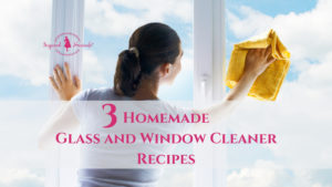 3 Homemade Glass and Window Cleaner Recipes