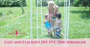 Easy and Fun Kid's DIY PVC Pipe Sprinkler